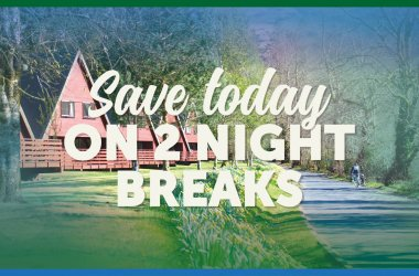 2-Night Breaks