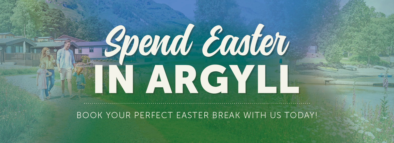 Spend Easter In Argyll